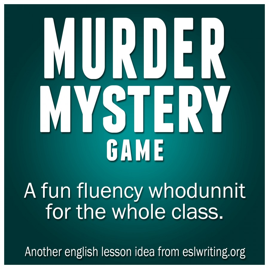 ESL Speaking Murder Mystery Game | eslwriting.org